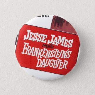 Bóton Redondo 5.08cm Botão da filha de Jesse James Frankenstein