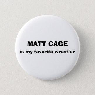 Bóton Redondo 5.08cm Botão da gaiola de Matt