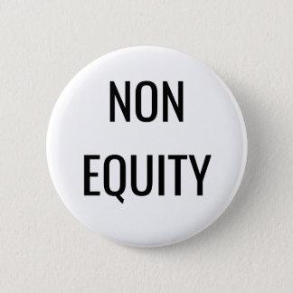 Bóton Redondo 5.08cm botão da Não-equidade