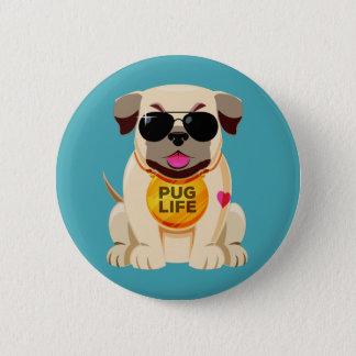 Bóton Redondo 5.08cm Botão da vida do Pug