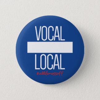 Bóton Redondo 5.08cm Botão de DIY - #AllForOssoff LOCAL VOCAL