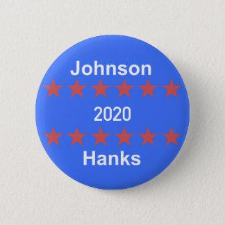 Bóton Redondo 5.08cm Botão de Johnson e de campanha dos Hanks 2020