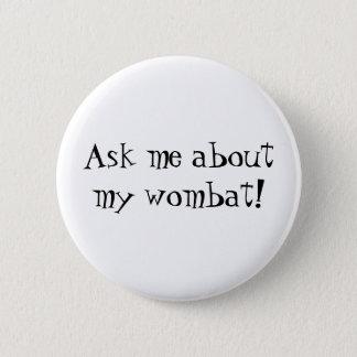 Bóton Redondo 5.08cm Botão de Wombat