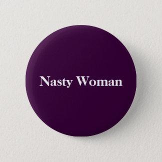 Bóton Redondo 5.08cm Botão desagradável da mulher!