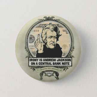 Bóton Redondo 5.08cm Botão do banco central de Andrew Jackson