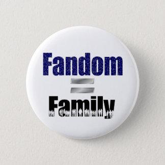 Bóton Redondo 5.08cm Botão do Fandom = da família