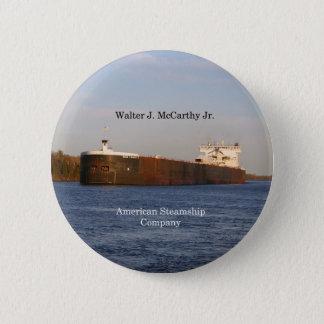 Bóton Redondo 5.08cm Botão do Jr. de Walter J. McCarthy