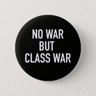 Bóton Redondo 5.08cm Botão do sem guerra mas da guerra de classe