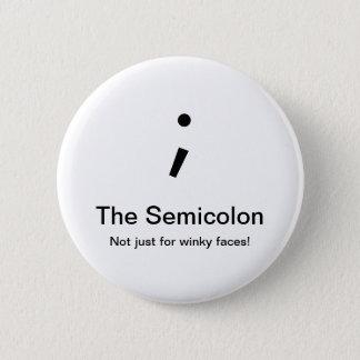 Bóton Redondo 5.08cm Botão do Semicolon