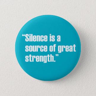 Bóton Redondo 5.08cm Botão do silêncio & da força