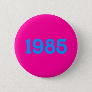 Bóton Redondo 5.08cm botão do tema 1985 80s