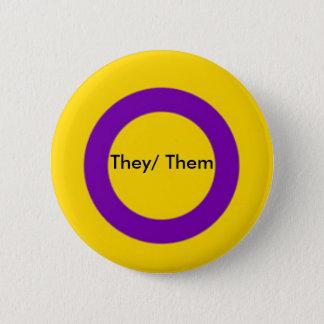 Bóton Redondo 5.08cm Botão dos pronomes de Intersex eles eles