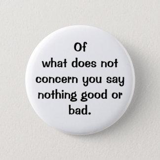 Bóton Redondo 5.08cm Botão italiano do provérbio No.128