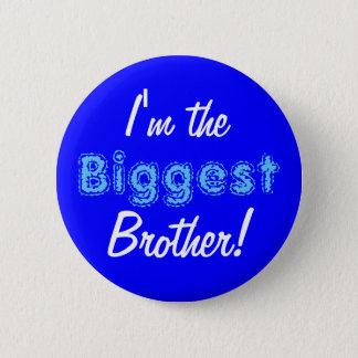 Bóton Redondo 5.08cm Botão/pino do irmão o mais grande