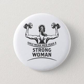 Bóton Redondo 5.08cm Botão redondo da mulher forte