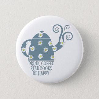 Bóton Redondo 5.08cm Botão retro: Beba o café, leia livros, esteja