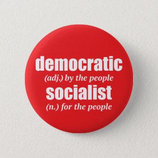 Bóton Redondo 5.08cm Botão socialista Democrática da definição