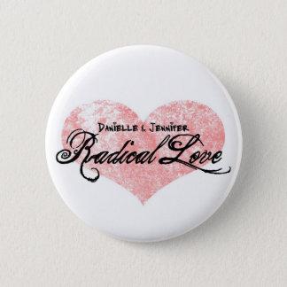 Bóton Redondo 5.08cm Botões radicais do amor de Danielle e de Jennifer