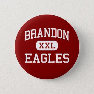 Bóton Redondo 5.08cm Brandon - Eagles - segundo grau - Brandon Florida