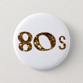 Bóton Redondo 5.08cm brilho do ouro da nostalgia 80s