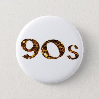 Bóton Redondo 5.08cm brilho do ouro da nostalgia 90s