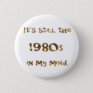 Bóton Redondo 5.08cm brilho do ouro da nostalgia dos anos 80