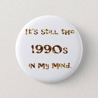 Bóton Redondo 5.08cm brilho do ouro da nostalgia dos anos 90