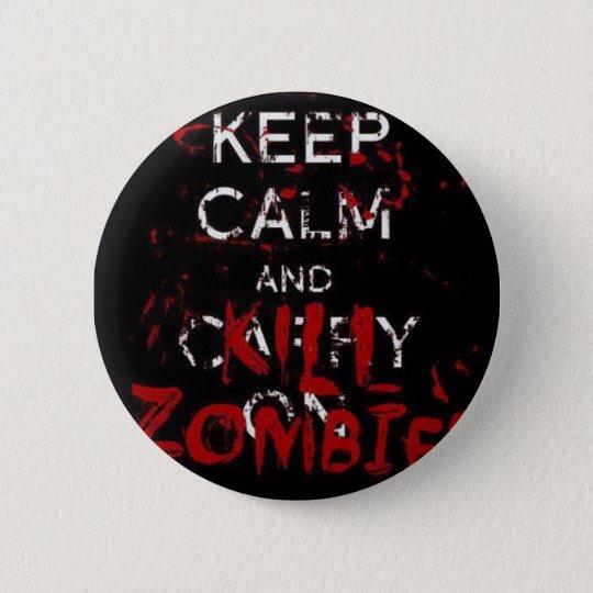 Bóton Redondo 5.08cm Button Keep calma and kill zombies