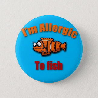 Bóton Redondo 5.08cm Caçoa peixes alertas da alergia