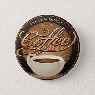 Bóton Redondo 5.08cm Café e copo de café superiores