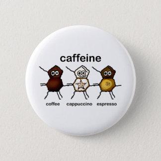 Bóton Redondo 5.08cm Cafeína