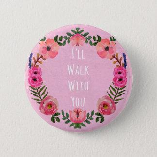 Bóton Redondo 5.08cm Caminhada comigo cor-de-rosa