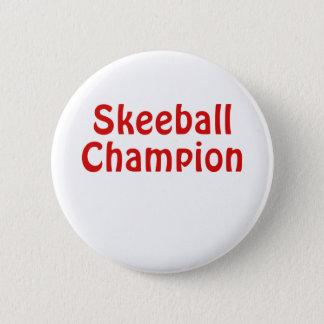 Bóton Redondo 5.08cm Campeão de Skeeball