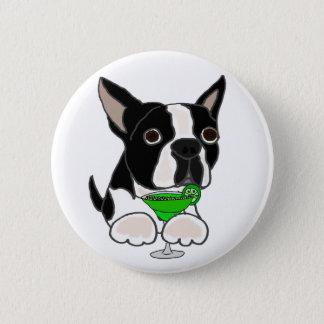 Bóton Redondo 5.08cm Cão engraçado de Boston Terrier que bebe Margarita