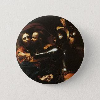 Bóton Redondo 5.08cm Caravaggio - tomada do cristo - trabalhos de arte