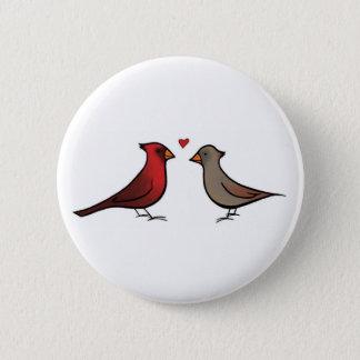 Bóton Redondo 5.08cm Cardeais no botão do amor