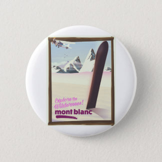 Bóton Redondo 5.08cm cartaz do viagem da snowboarding do Monte Branco