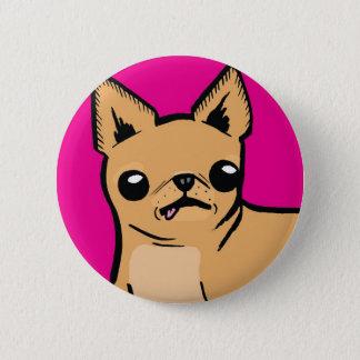 Bóton Redondo 5.08cm Chihuahua de Ay!