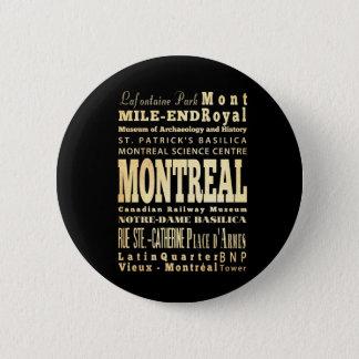 Bóton Redondo 5.08cm Cidade de Montreal da arte da tipografia de Canadá