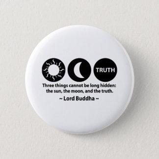 Bóton Redondo 5.08cm Citações da verdade de Buddha