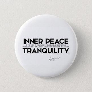 Bóton Redondo 5.08cm CITAÇÕES: Dalai Lama - a paz interna é a chave