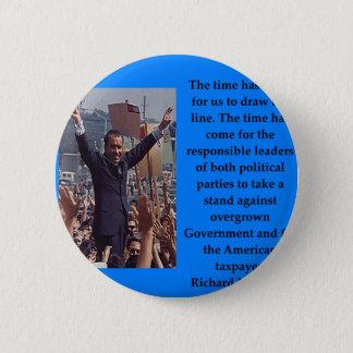 Bóton Redondo 5.08cm Citações de Richard Nixon
