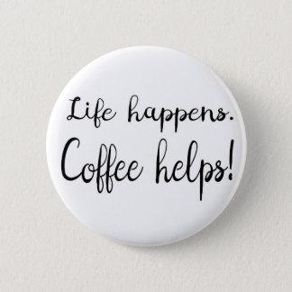 Bóton Redondo 5.08cm Citações do café, citações engraçadas, citações da