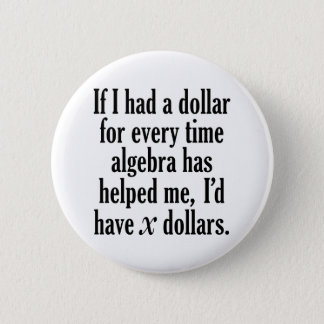 Bóton Redondo 5.08cm Citações engraçadas da matemática/álgebra - eu