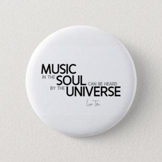 Bóton Redondo 5.08cm CITAÇÕES: Lao Tzu: A música é alma