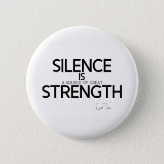 Bóton Redondo 5.08cm CITAÇÕES: Lao Tzu: Silêncio, força