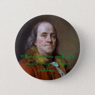 Bóton Redondo 5.08cm Citações pobres de Benjamin Franklin Richard