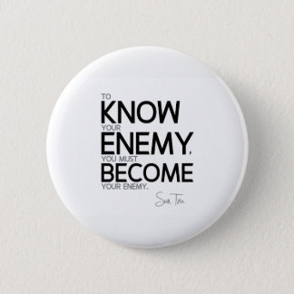 Bóton Redondo 5.08cm CITAÇÕES: Sun Tzu: Conheça seu inimigo