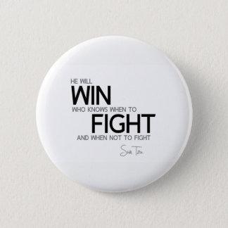 Bóton Redondo 5.08cm CITAÇÕES: Sun Tzu: Saiba quando lutar