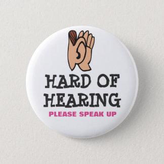 Bóton Redondo 5.08cm Com deficiência auditiva mas ainda maravilhoso
